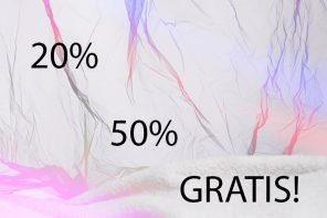 20% – 50% – GRATIS!
